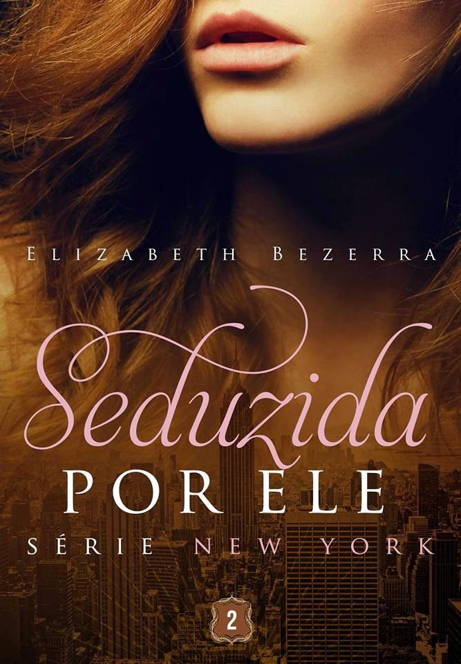 Serie New York Elizabeth Bezerra Livros De Romance