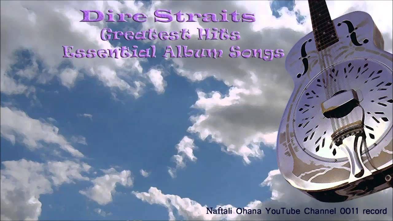 Dire Straits Greatest Hits Essential Album Songs Album Songs Dire Straits Music Albums