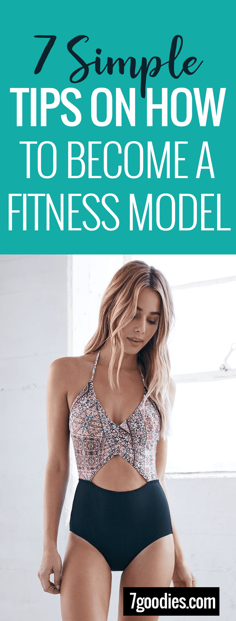 7 Simple Tips On How To Become A Fitness Model 7goodies Become A Fitness Model Bikini Fitness Models Fitness Model Diet