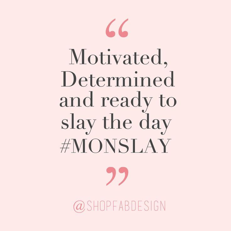 Happy Monday Quotes For Work: Monday Motivation Quote #Monslay