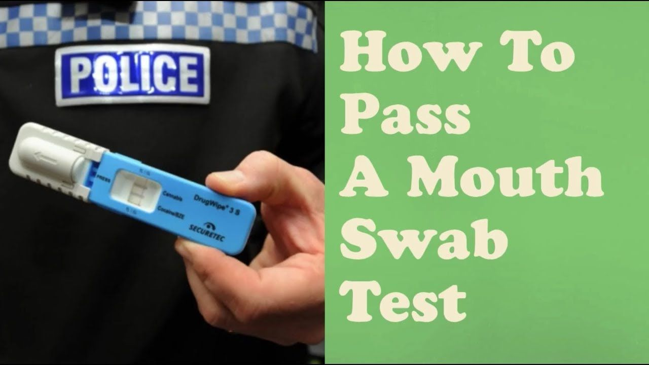 How To Pass A Mouth Swab Test🤔 -👍 9 Easy Steps 👍❤(Saliva
