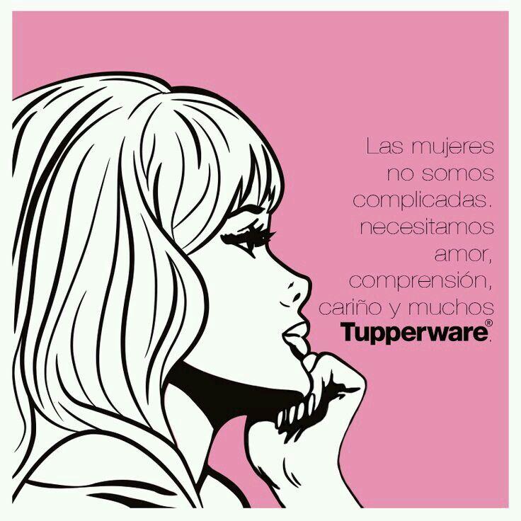 Sencillas Como La Vida Misma Tupperware Tuppers Necesito Amor