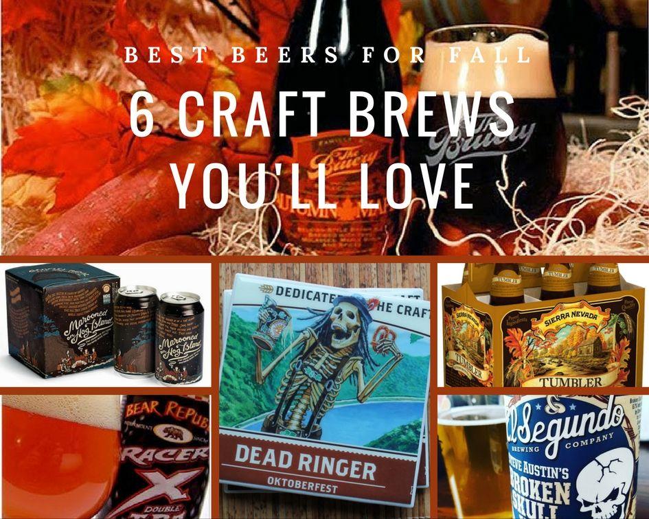 Best Craft Beers For Fall Best Craft Beers Craft Brewing Craft Beer