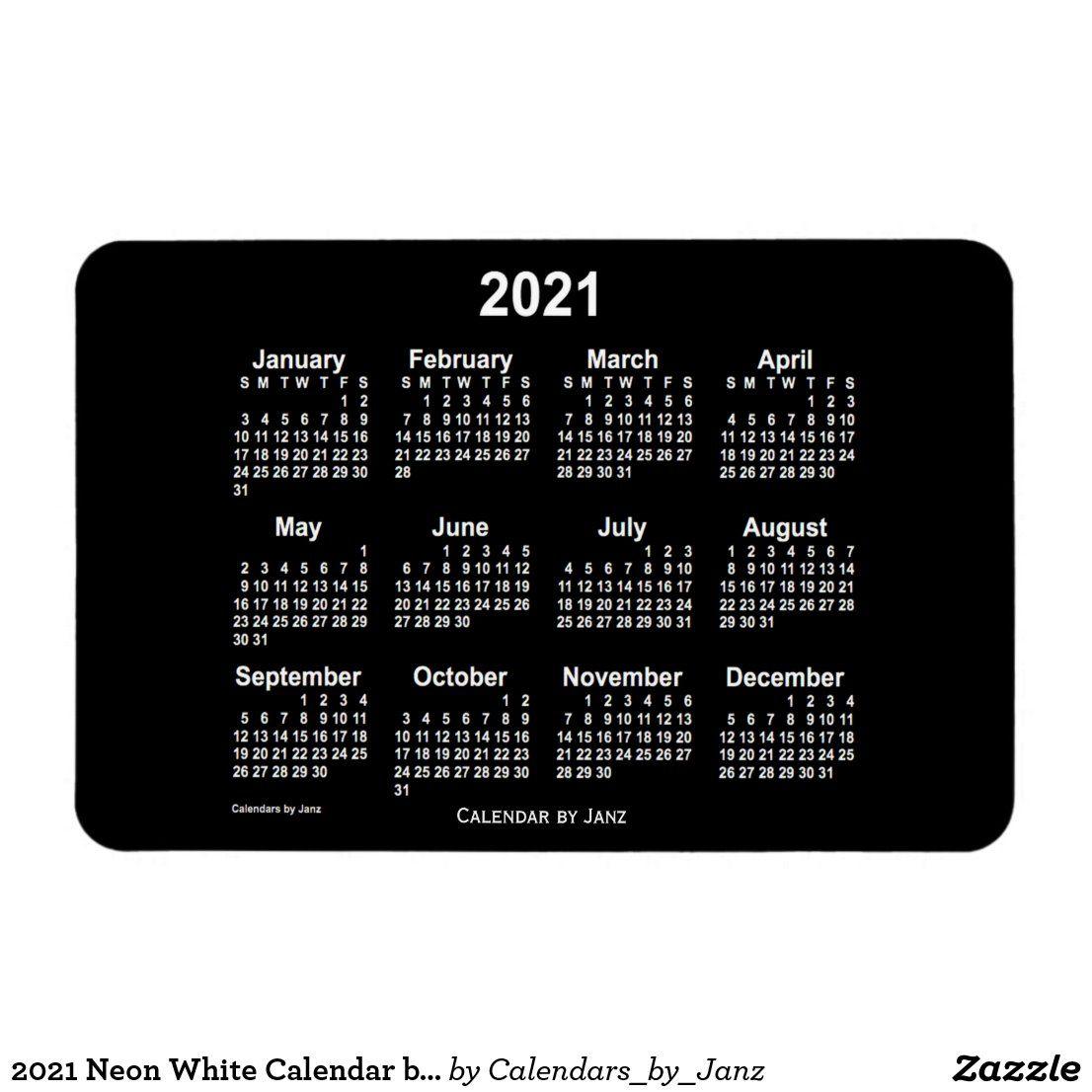 2021 Neon White Calendar by Janz 4x6