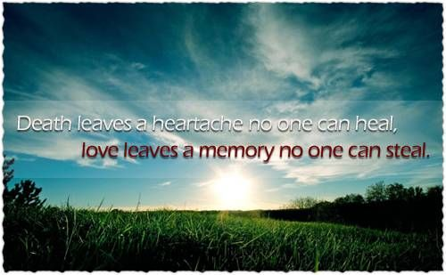 Death leaves a heartache no one can heal love leaves a memory no one death leaves a heartache no one can heal desktop thecheapjerseys Gallery