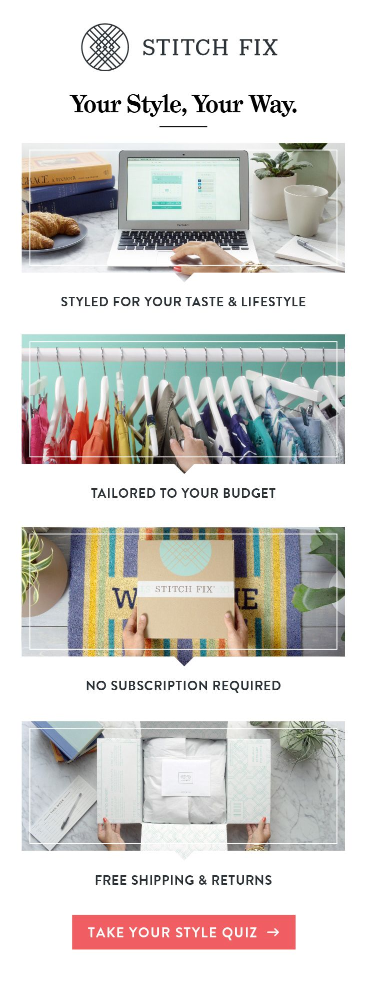 Stay ahead of the fall fashion game with a personal stylist. Get handpicked looks for your body and budget, delivered for free whenever you need a Fix. Build your dream wardrobe without hitting a single store, and keep only what you love. Sign up for Stitch Fix for the hottest brands, styles and insider info, curated just for you.