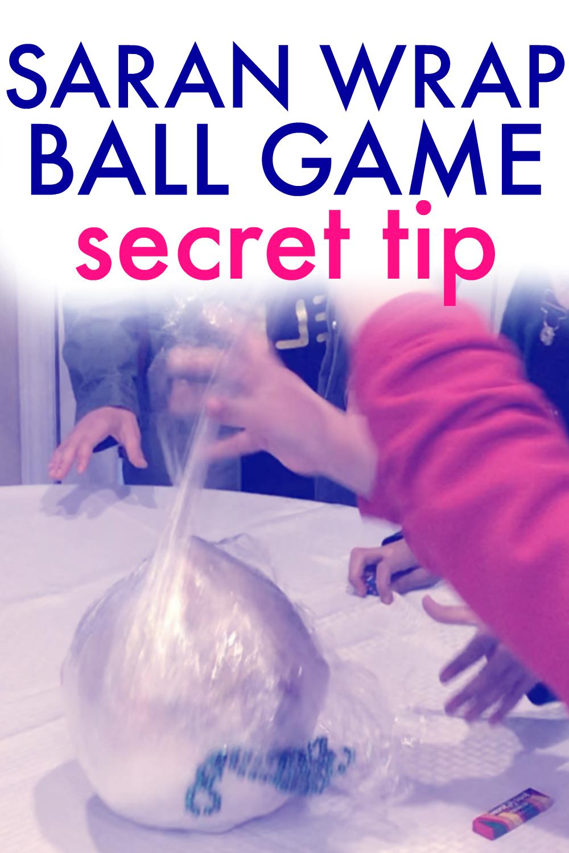 Playing the Saran Wrap Ball Game (Plus Secret Tip)