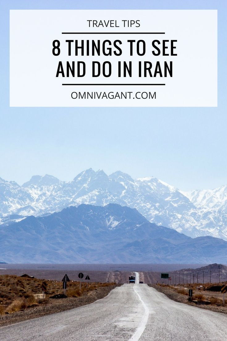 Things To See And Do In Iran Iran Travel Memories And Middle East - 8 things to know before visiting the middle east