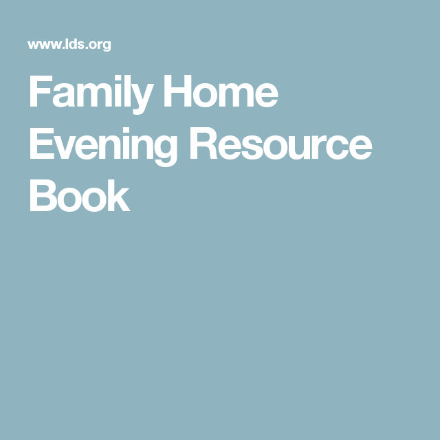 family home evening resource book fhe ideas pinterest family night