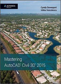 Mastering Autocad Civil 3d 2015 Pdf With Images Autocad Civil