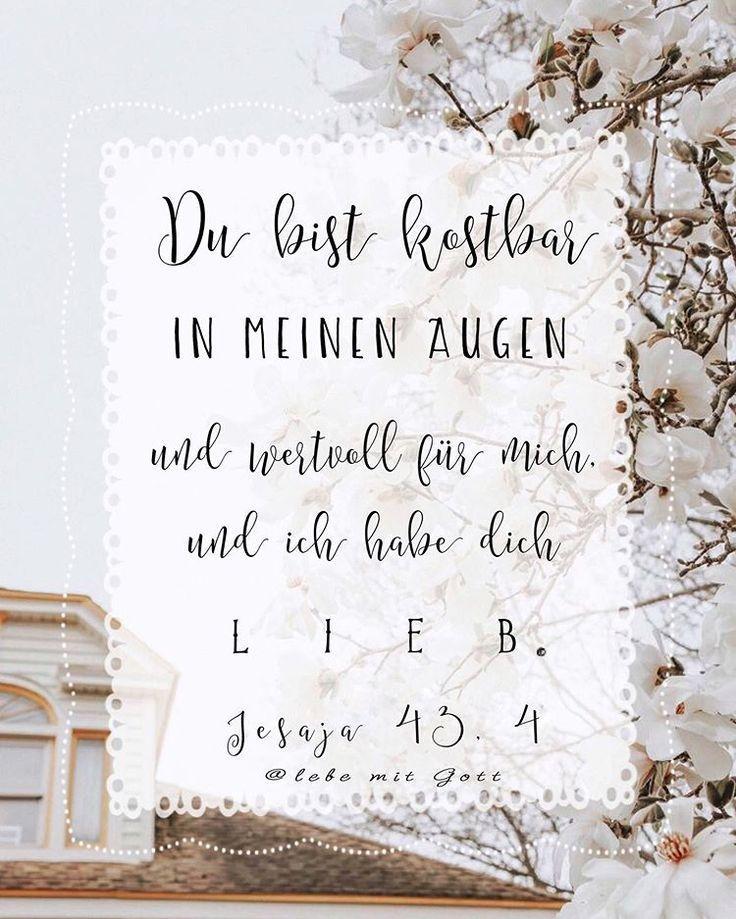 Bibel Schatzkammer Auf Instagram Weil Du Teuer Wertvoll Bist In Mein Bibel Schatzkammer Auf Instagram Weil Bibel Christliche Spruche Bilder Spruche Hochzeit