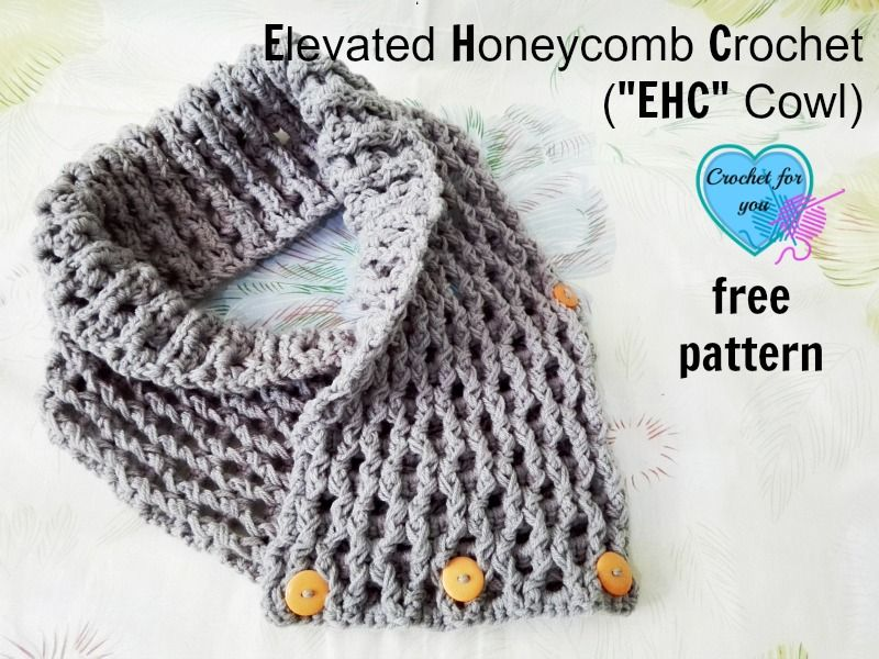 "Free Elevated Honeycomb Crochet (""EHC"" Cowl) Pattern 