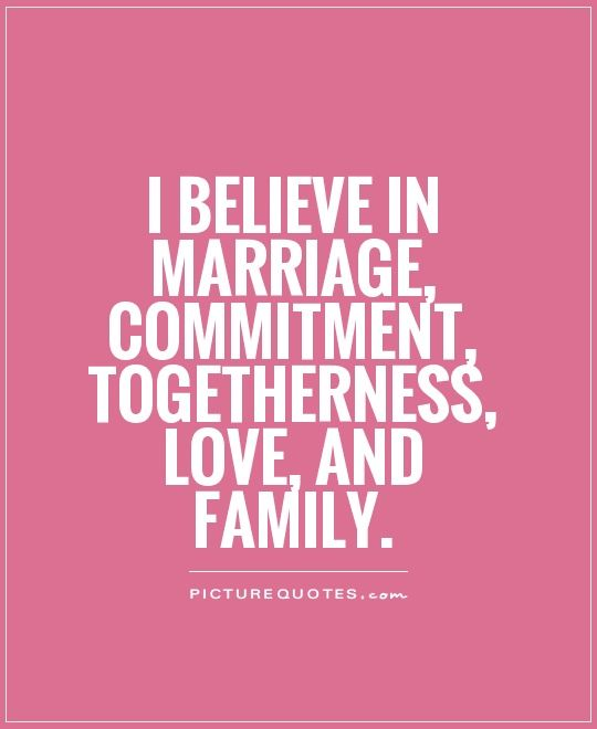 marriage commitment believe in marriage commitment
