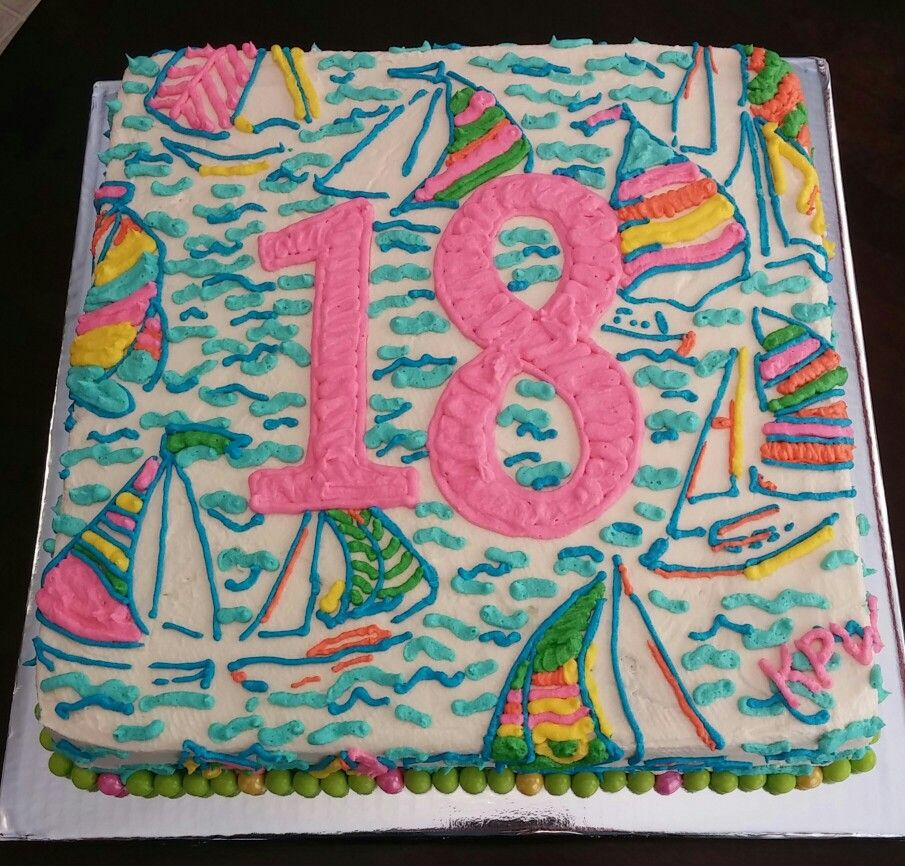 Lilly Pulitzer You Gotta Regatta themed birthday cake Cakes