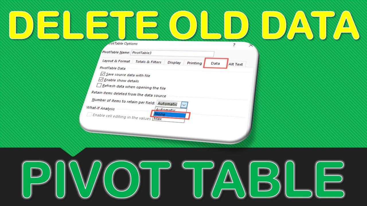 Clear & Delete Old Pivot Table Items Pivot table