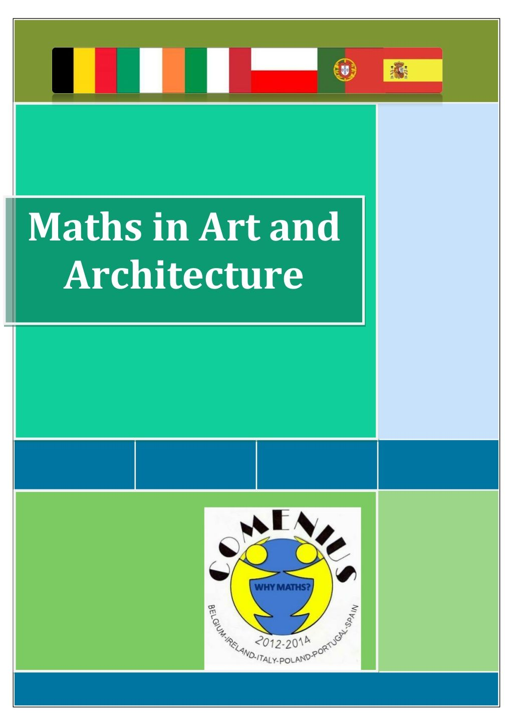 Maths in Art and Architecture Why Maths? Comenius project by Gosia ...
