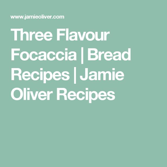 Three Flavour Focaccia   Bread Recipes   Jamie Oliver Recipes