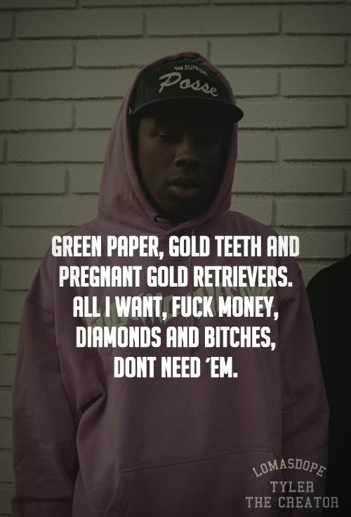 Tyler The Creator Quotes Amusing Tyler The Creator Quotes  Google Search  These Beautiful Words