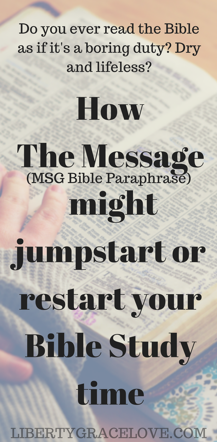 Bored In Your Bible Time The Message Msg Translation Might Be Perfect For You Study Tip Get Closer To God I A Or Paraphrase