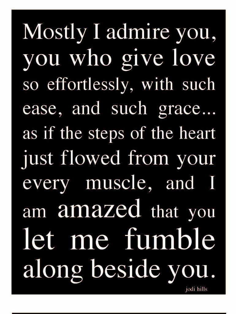 I Admire You 2008 I Miss You Quotes For Him Be Yourself Quotes Missing You Quotes For Him