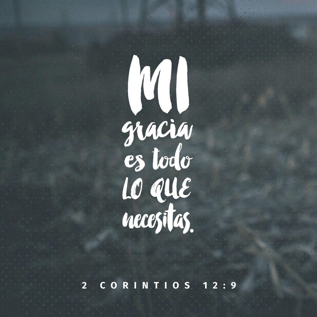 2 Corintios 12 9 Rvr1960 Bastate Mi Gracia Citas De La