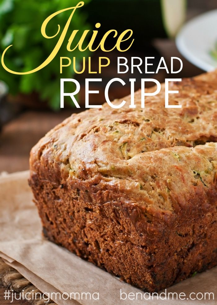 Juice Pulp Bread Recipe Bread recipes and Juice