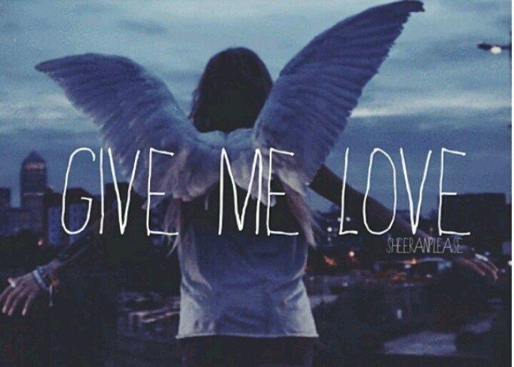 give me love ed sheeran - Google Search
