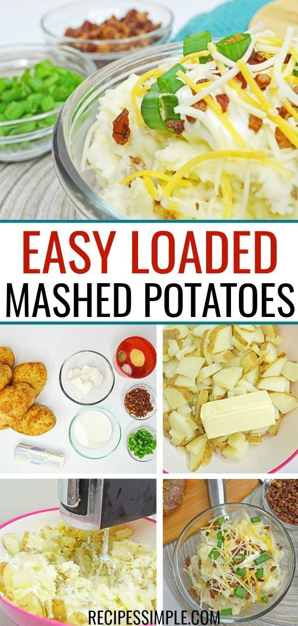 Easy Loaded Mashed Potatoes Recipe With Images Loaded Mashed Potato Recipe Loaded Mashed Potatoes Easy Mashed Potatoes