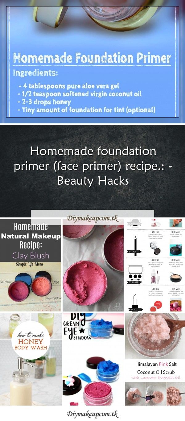 Homemade foundation primer (face primer) recipe. Beauty