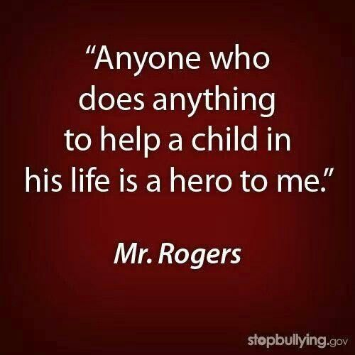 Mr  Rogers His opinion holds a lot of weight with me