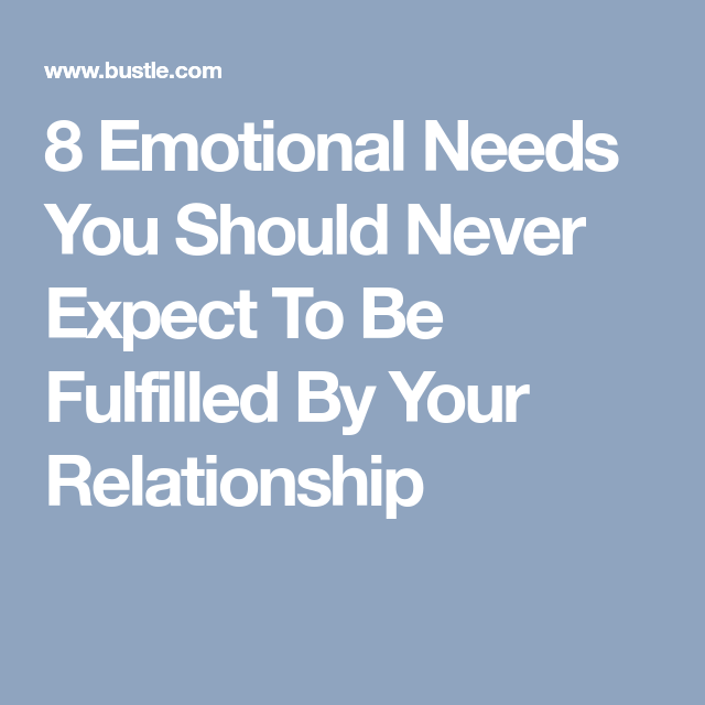 Emotional relationship a what are in needs 7 Things
