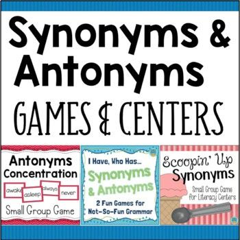 Synonyms And Antonyms Activities Games And Centers Bundle In 2021 Antonyms Activities Synonyms And Antonyms Antonyms