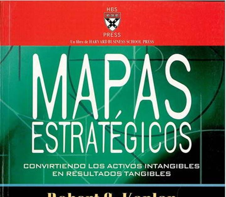 Mapas Estrategicos Kaplan Y Norton Pdf