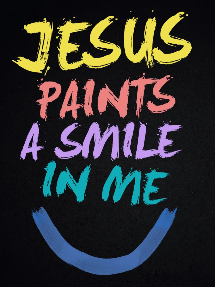 Jesus Paints A Smile In Me By Mostpato On Deviantart Bible