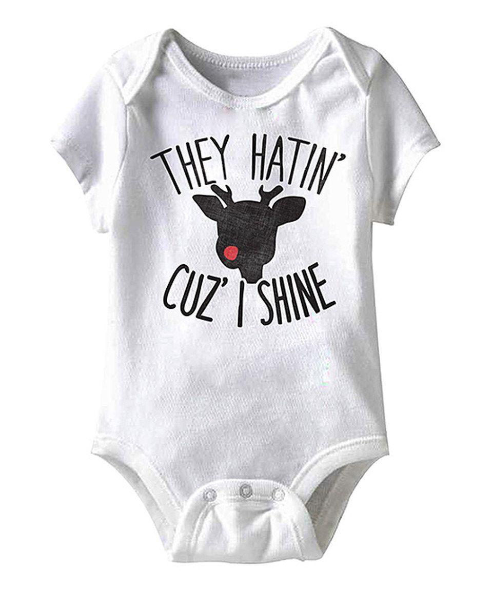 This White \'They Hatin\' Cuz I Shine\' Bodysuit - Infant by jiminy ...