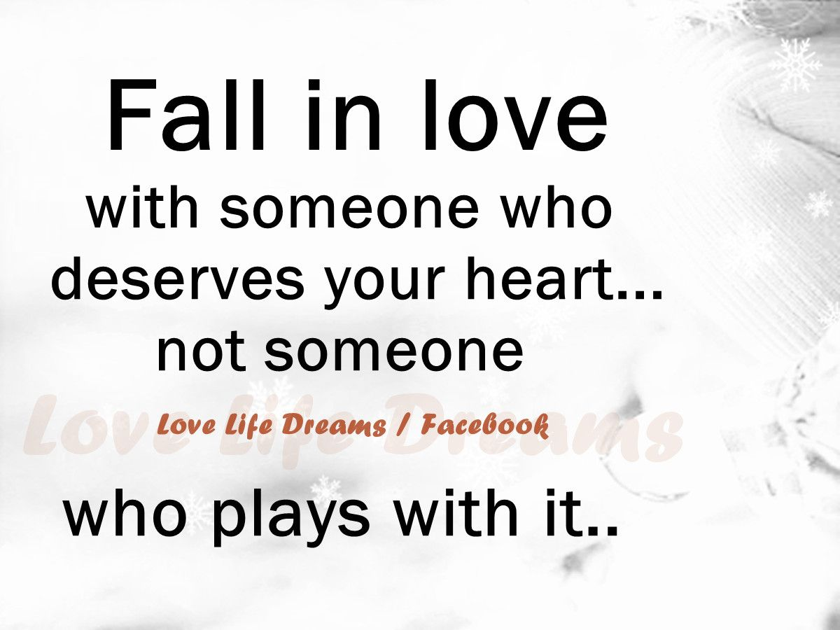 quotes about falling for someone hard Love Life Dreams Fall in love with someone who