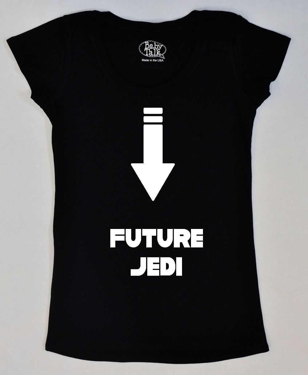 7e6167f2edf Star Wars maternity shirt future Jedi. via Etsy.