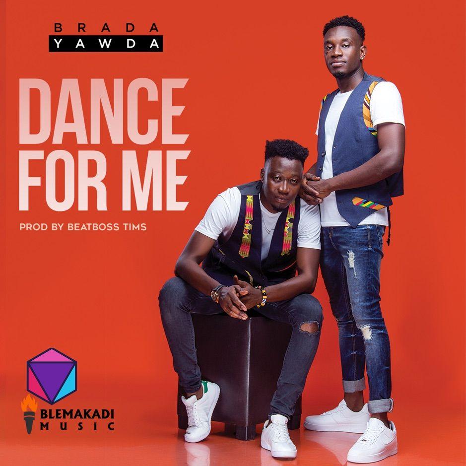 Dance For Me Single By Brada Yawda Affiliate Brada Yawda Music Listen Affiliate In 2020 Dance Album Single