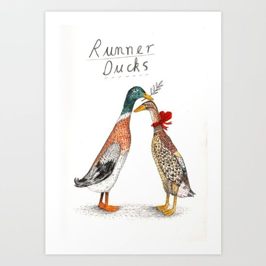 https://society6.com/product/runner-ducks-rvg_print?curator=listenleemarie Collect your choice of gallery quality Giclée, or fine art prints custom trimmed by hand in a variety of sizes with a white border for framing.