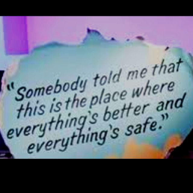 Would love to paint this quote on my wall, love it! (prop from one tree hill)