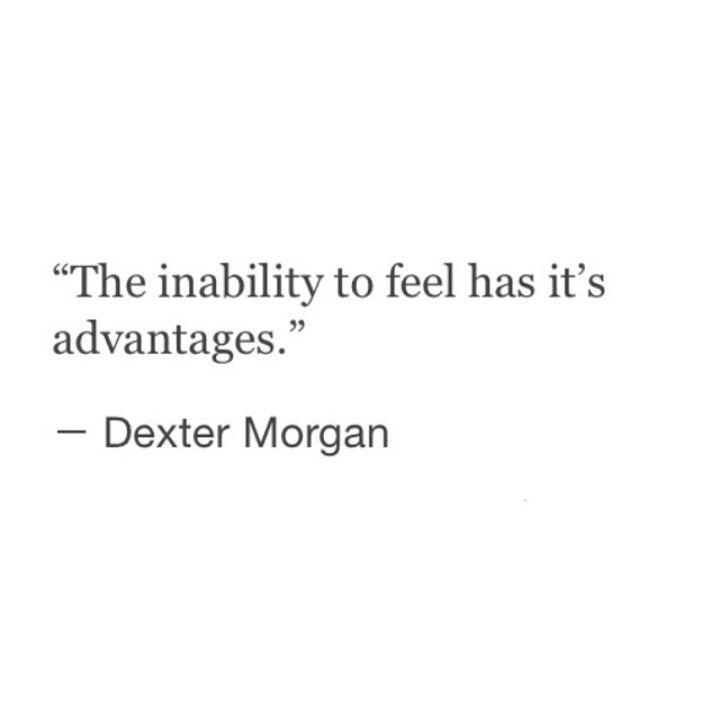 Dexter Quote Dexter Quotes Dexter Morgan Dexter