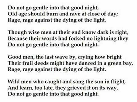 Do Not Go Gentle Into That Good Night By Dylan Thomas Read By Tom