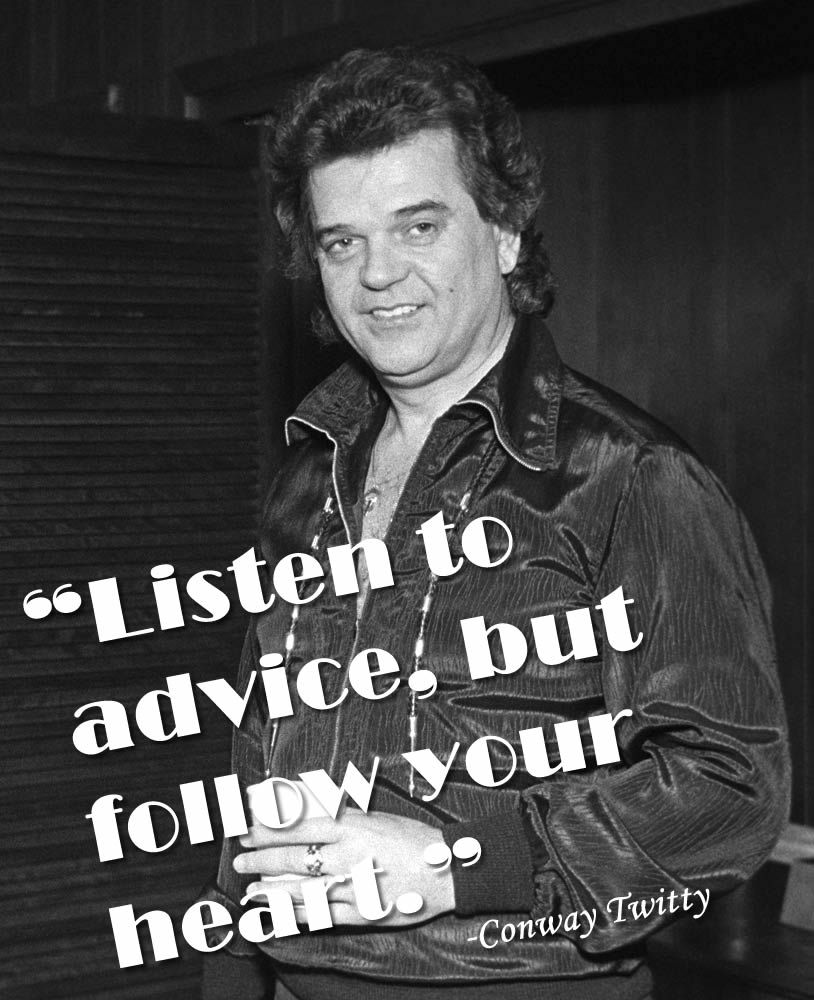 Pin By Band Logo Maker On Inspiring Quotes From Musicians Conway Twitty Conway Senior Yearbook Quotes