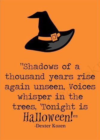 Halloween Quotes Is Your Weekly Top Trends Halloween Of Quotes. Share The  Trend Happy Quotes Collection With Halloween.