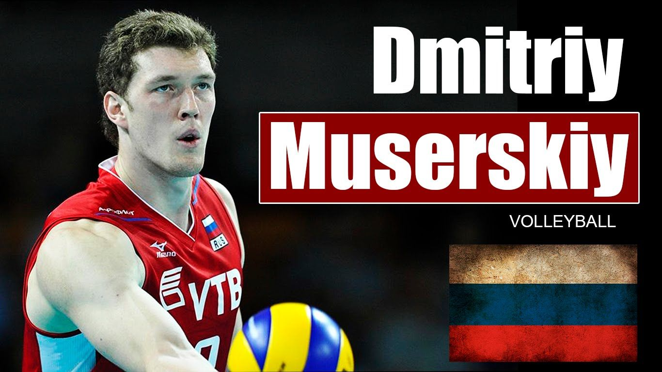 Dmitriy Muserskiy Volleyball Russia 7 2 Youtube Volleyball Movies
