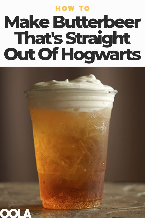 How To Make Butterbeer That's Straight Out Of Hogwarts