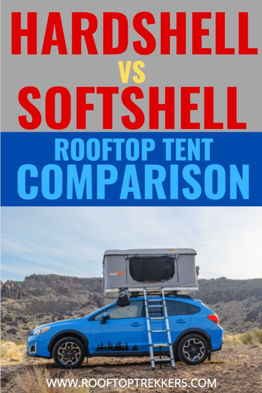Which roof top tent is better? in 2020 Roof top tent