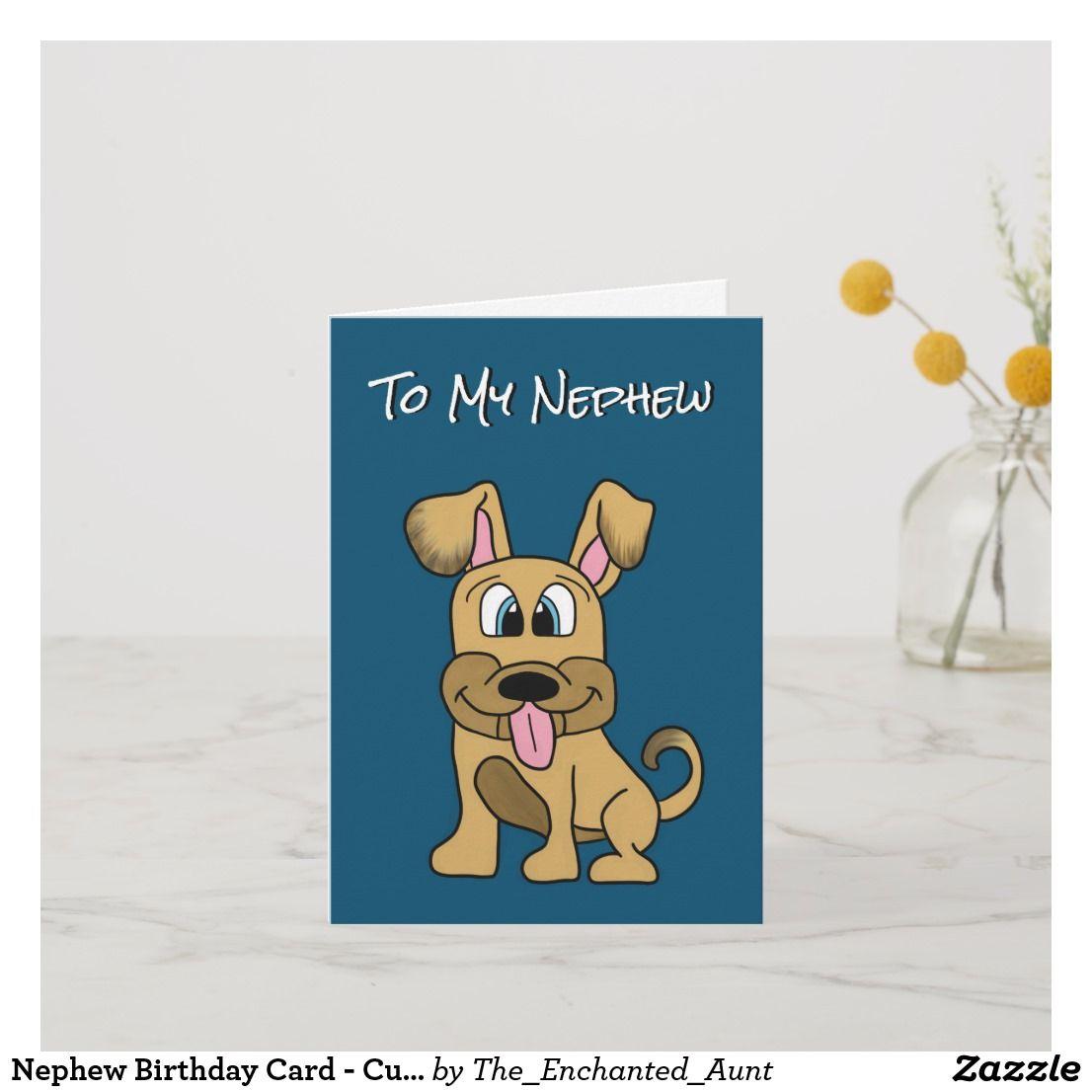 Nephew Birthday Card - Cute Dog | Zazzle.com | Funny ...