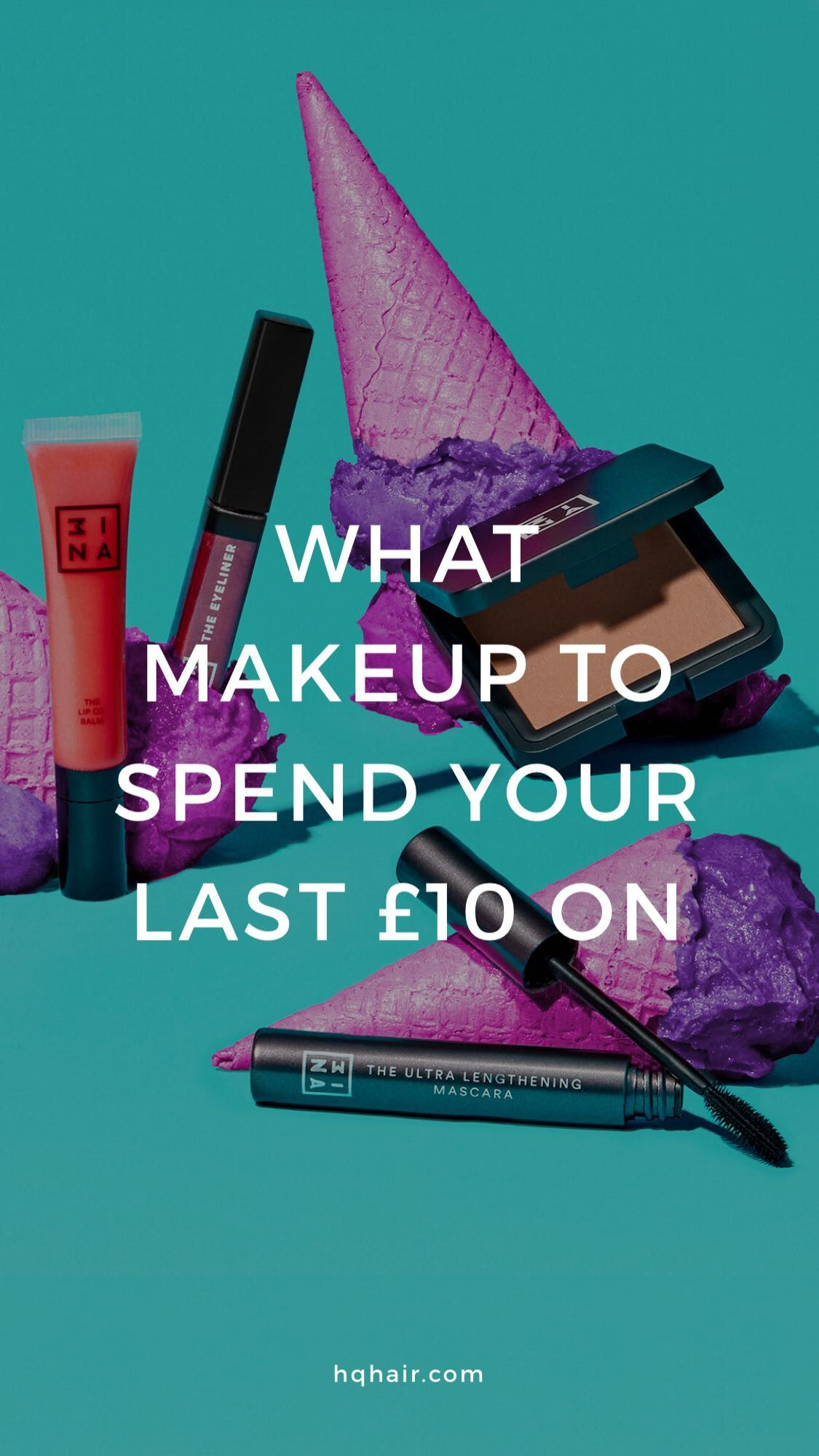 The best 3INA products you NEED under £10 HQhair Makeup