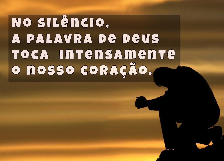 Em silêncio escutamos a palavra de Deus.!...